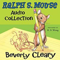 "Cover Image of ""Ralph S. Mouse Audio Collection"" by Beverly Cleary"