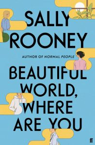 Title of the novel, Beautiful World Where Are You.
